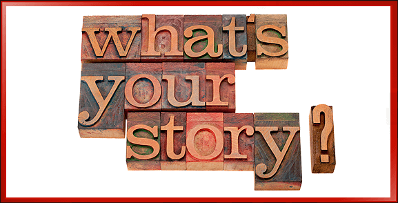 Are you telling healthy stories or horror stories? Are repeating and reinforcing the good in your day, or the bad? Is your story of disempowerment, sadness, failure, rejection, poverty, victimization, pain or lack?
